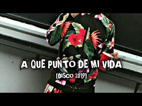 Grupo Codiciado - A Que Punto De Mi Vida [ESTRENO DISCO 2019]