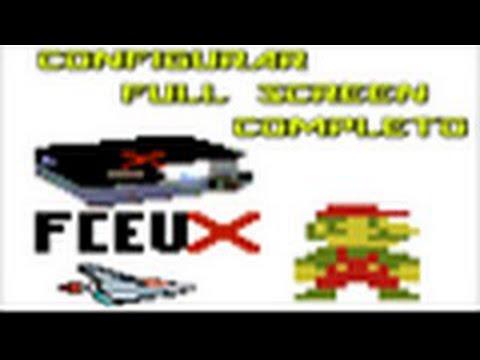 Configurar Full Screen Completo no FCEUX.