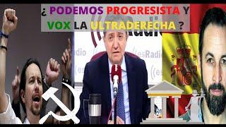 Jiménez Losantos - ¿PODEMOS es progresista y VOX la ultraderecha?