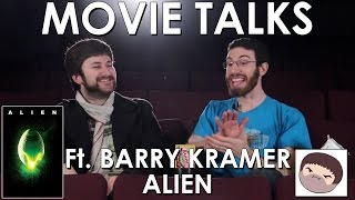 Alien ft. Barry Kramer (Belated Media Movie Talks #3)