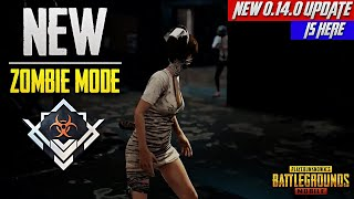 PUBG Mobile 0.14.0 Update is Here | Companion is Back, New Zombie Mode | 101% Correct Information