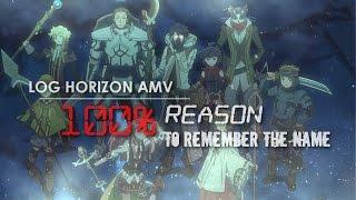 log horizon amv   100 reason to remember the name