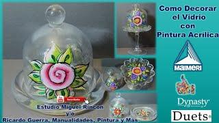 Como Decorar el Vidrio en Pinceladas ( Pintura Decorativa) con Miguel Rincón.