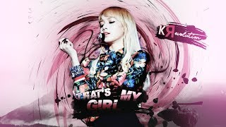 「KRevolution」That's My Girl • MEP | Thanks for 1K+ ! ♥