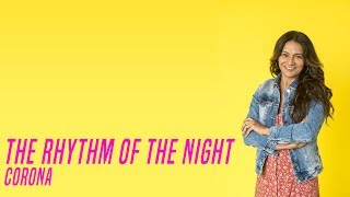 The Rhythm Of The Night - Corona | Verão 90