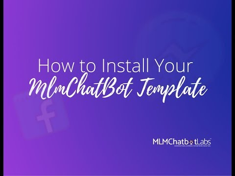 How To Install Your FREE MLMChatbotlabs Template