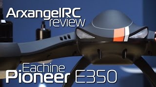eachine pioneer e350 review maiden flight and gimbal test