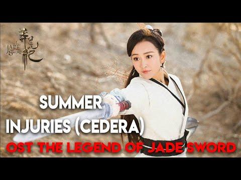 Summer  -  INJURIES (Cedera) - OST THE LEGEND OF JADE SWARD 2018