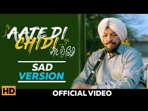 Aate Di Chidi (SAD Version) - Sanj V | Sardar Sohi, Neeru Bajwa, Amrit Maan | Latest Punjabi Song