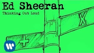 Ed Sheeran Thinking Out Loud Official