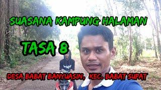Melihat Keindahan Suasana Desa Di Tasa 8 Dusun 5 Babat Banyuasin, Kec. Babat Supat.....