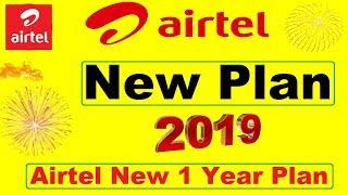 airtel new plan 2019 | Airtel New 1 year Plan 2019