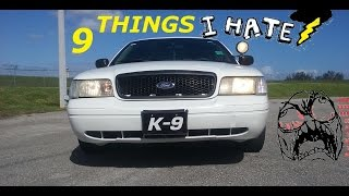 9 Things I HATE About My Crown Victoria Police Interceptor