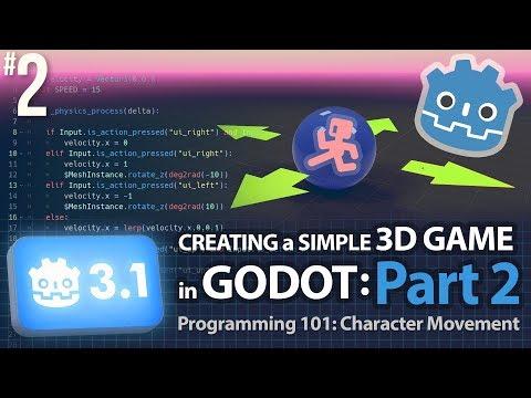 Godot 3.1: Creating a Simple 3D Game: Part 2 (Programming 101: Character Movement) #GodotEngine thumbnail