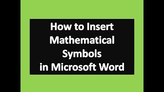 How to Insert Mathematical Symbols in Microsoft Word : Word Tips and Tricks