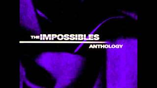 The Impossibles - Anthology - Full Album
