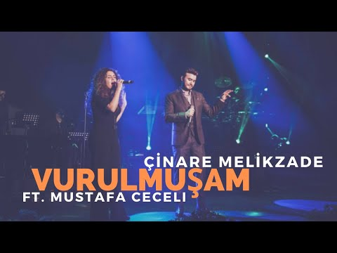 Cinare Melikzade & Mustafa Ceceli - Vurulmuşum bir yara