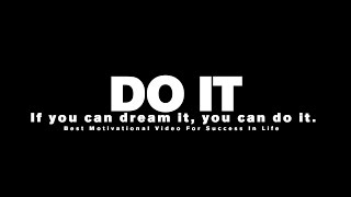 Скачать Success Motivational Speech Do It If You Can Dream It You Can Do It