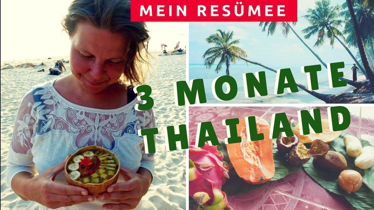 3 Monate Thailand Mein Resümee Wie Aus 2 3 Monate Wurden Youtube