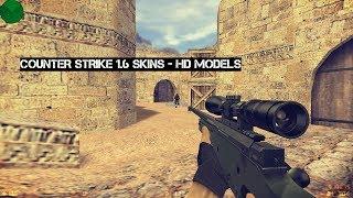 Counter Strike 1.6 Skins HD MODELS