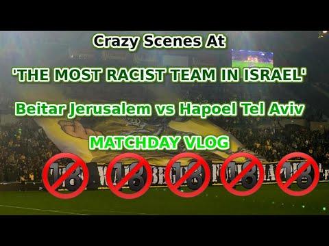 🔞🔞🔞 Beitar Jerusalem V Hapoel Tel Aviv MATCHDAY VLOG  🔞🔞🔞   Israel 2019 Vlog #17
