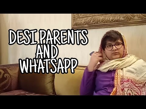 Download Desi parents and WhatsApp