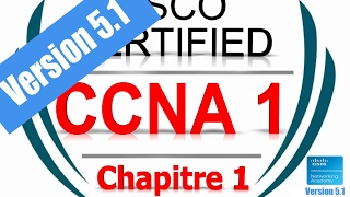 CCNA1 R&S Introduction to Networks (Version 5.1) - exam Chapter 1 | Form French