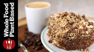 Plant Based Gluten, Refined Sugar, Oil Free Coffee Cake (2018) Whole Food Plant Based Recipes