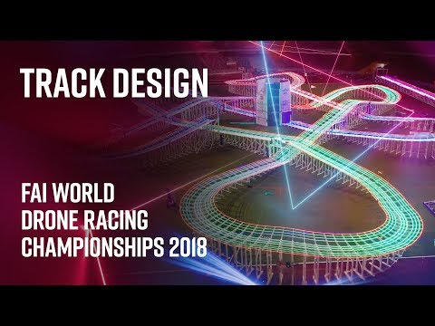 FAI World Drone Racing Championships: Track Design