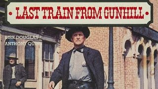 Last Train From Gun Hill (Suite)