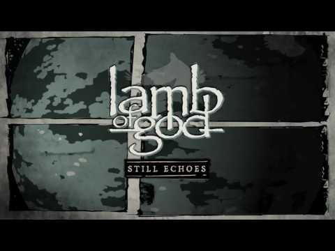 Lamb of God - Still Echoes (Live at Rock Am Ring)