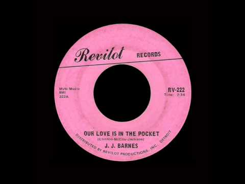 J.J. Barnes - Our Love Is In The Pocket