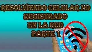 Resolviendo Celular no registrado en la red # Parte 2
