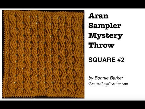 Aran Sampler Mystery Throw, SQUARE #2, by Bonnie Barker