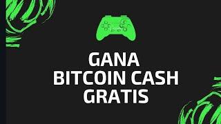 Juego Faucet para ganar Bitcoin cash Gratis - Pago 17 Marzo 2020
