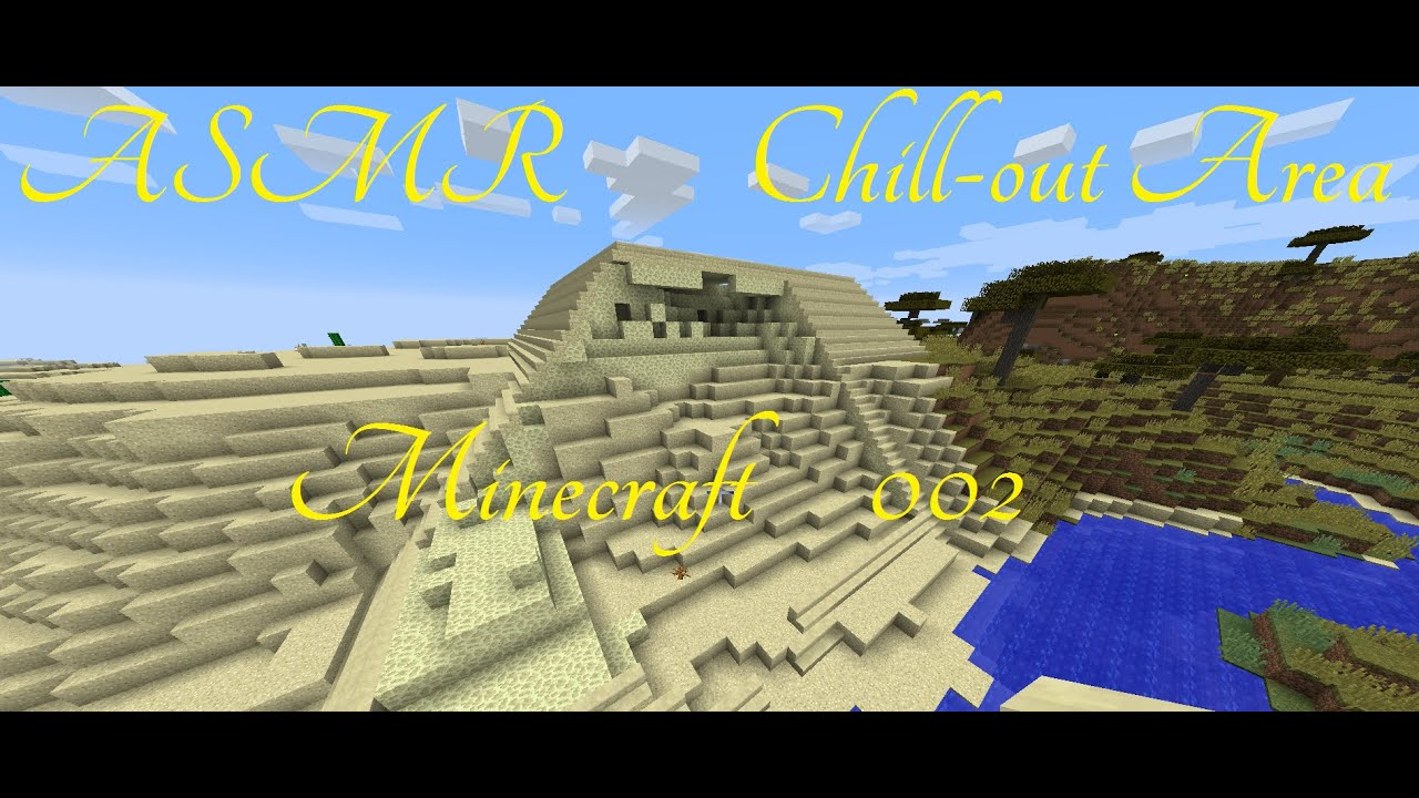 asmr chill out area minecraft 002 youtube. Black Bedroom Furniture Sets. Home Design Ideas