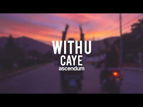 Caye - With U