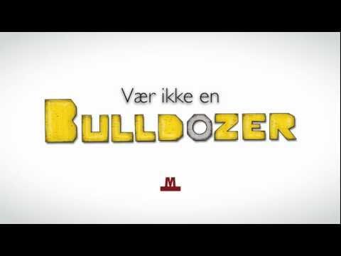 Copenhagen Metro - Behavioural Campaign (Bulldozer)