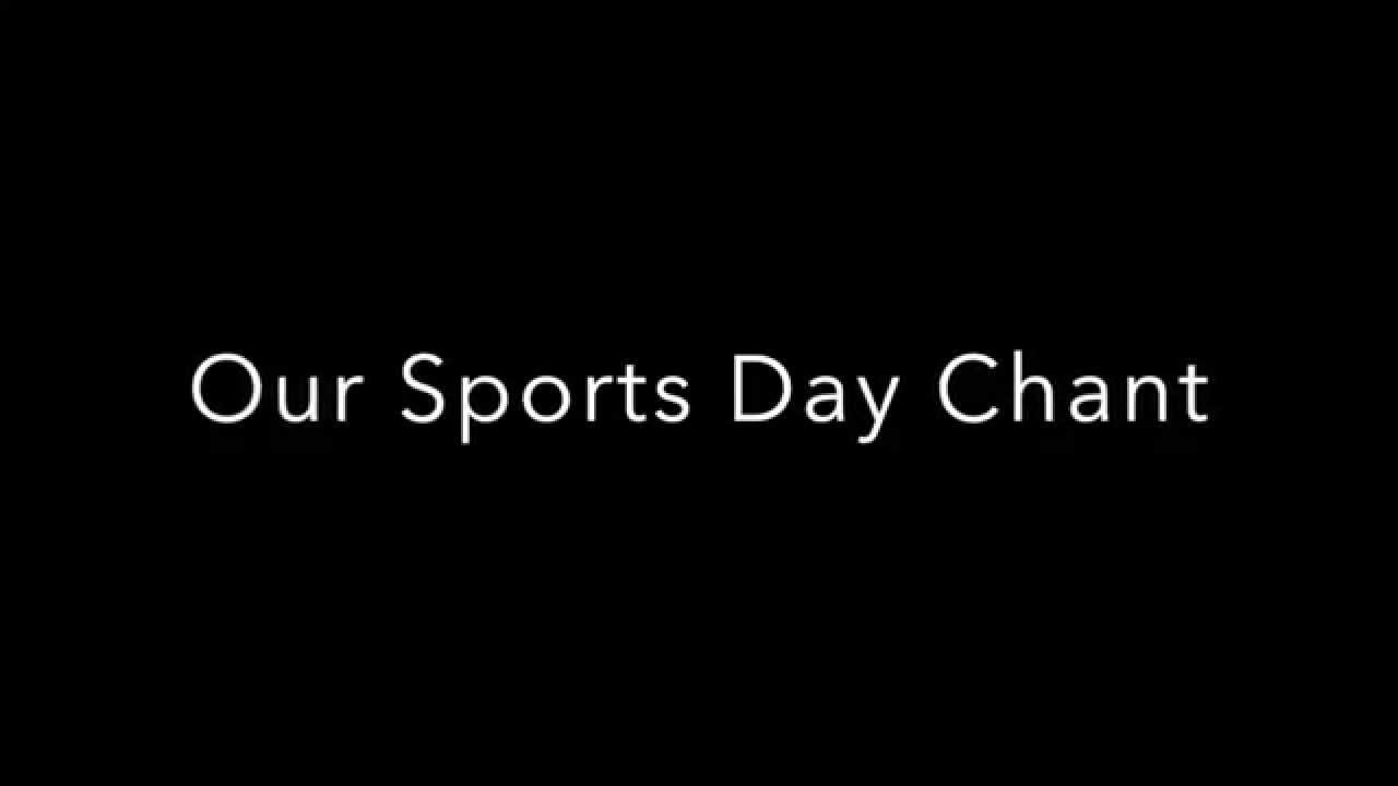 Sports Day Chant Youtube