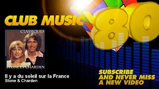 Stone & Charden - Il y a du soleil sur la France - ClubMusic80s