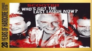 Scooter Whos Got the Last Laugh Now? (20 Years Of Hardcore Album)