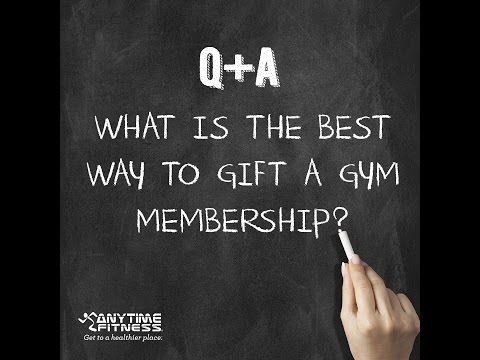 The Best Way To Gift A Gym Membership