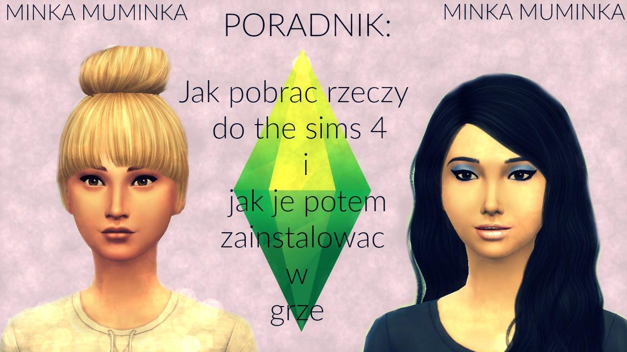 Jak Pobrać Mody O The Sims 4 Instalacja W Grze