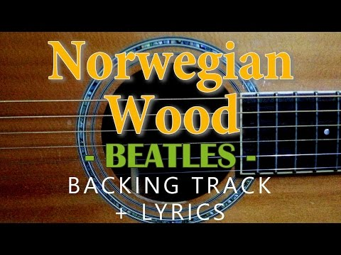 Norwegian Wood - Beatles [Acoustic karaoke with lyrics]