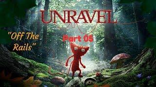 """Unravel™_Прохождение. Часть 5. """"Off The Rails"""""""