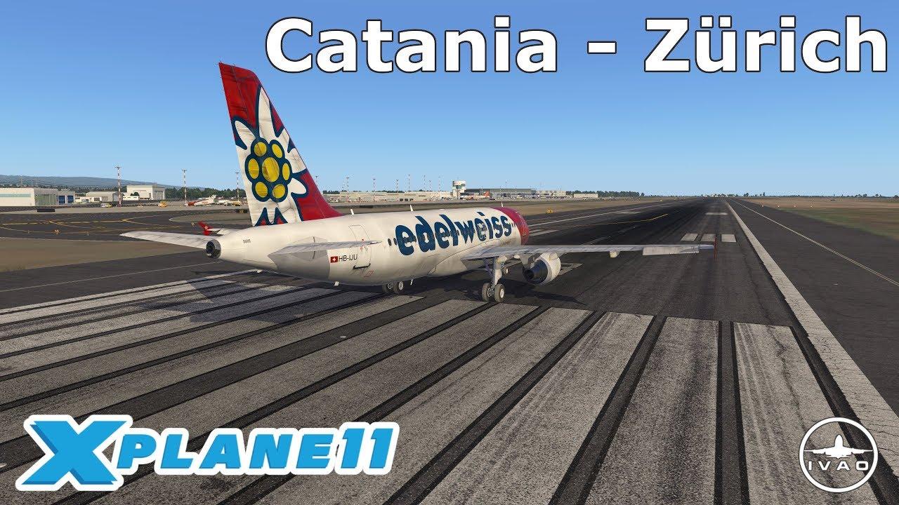 X Plane 11 Livestream   Catania (LICC) - Zürich (LSZH)   Edelweiss