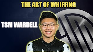 The Art Of Whiffing : TSM WARDELL