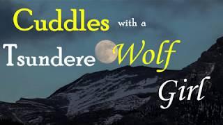 Cuddling with a Tsundere Werewolf Girl ASMR Roleplay (Gender Neutral) (Female x Listener) (Sleep)