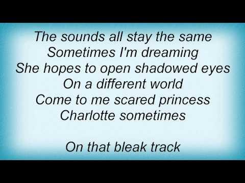 Cure - Charlotte Sometimes Lyrics