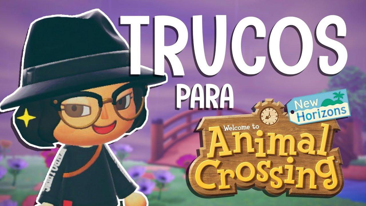 TRUCOS PARA ANIMAL CROSSING: NEW HORIZONS